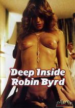 Deep Inside Robin Byrd