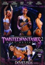 Twisted Fantasies 2: Dark Desires