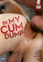 Be My Cum Dump