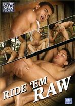 Ride 'Em Raw