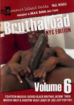 Bruthaload 6: NYC Edition