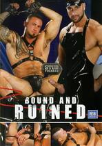 Bound & Ruined