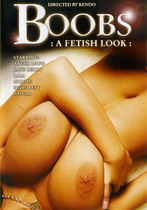 Boobs: A Fetish Look