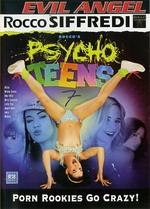 Rocco's Psycho Teens 07