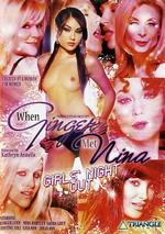 When Ginger Met Nina: Girls Night Out