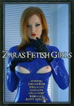 Zara's Fetish Girls