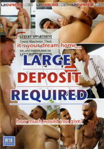 Large Deposit Required