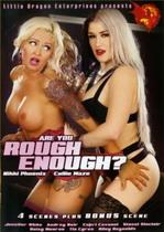 Are You Rough Enough 1