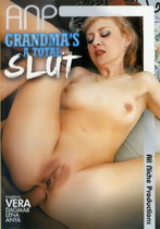 Grandma's A Total Slut 1