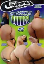 Ba Dunk A Bounce 3