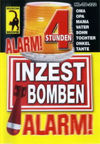Inzest Bomben Alarm! (4 Hours)