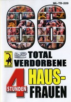 66 Total Verdorbene Hausfrauen (4 Hours)