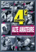 Alte Amateure: Reife Private Fotzen (4 Hours)