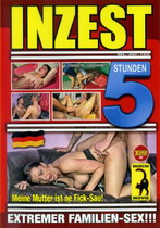 Inzest Extremer Familien-Sex (5 Hours)