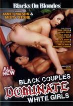 Black Couples Dominate White Girls 1