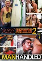Gay Pawn 2