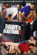 Daddy's Auditions 2