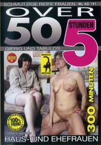 Over 50: Haus-Und Ehefrauen (5 Hours)