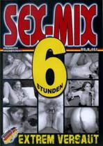 Sex-Mix Extrem Versaut (6 Hours)