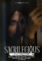 Sacrilegious: An Ivy Lebelle Story