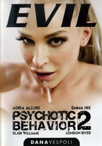 Psychotic Behavior 2