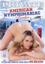An American Nymphomaniac In London