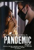 Future Darkly: Pandemic 1