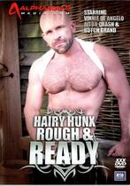 Hairy Hunx Rough & Ready