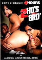 2 Ho's And A Bro' (4 Hours)