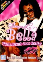Angel Bella: This Bitch Has Balls