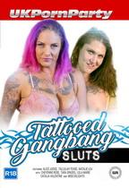 Tattooed Gangbang Sluts