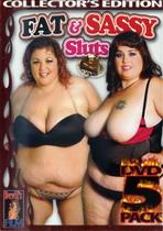 Fat & Sassy Sluts 1 (5 Dvds)