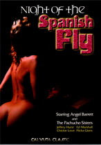 Night Of The Spanish Fly