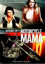 Revenge On A Motorcycle Mama