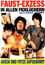 Faust-Exzess In Allen Ficklochern