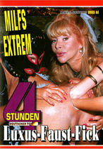 Milfs Extrem Luxus Faust Fick (4 Hours)