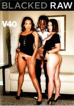 Blacked Raw V40