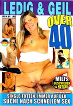 Over 40: Ledig & Geil