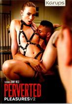 Perverted Pleasures 2