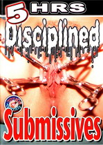 Disciplined Submissives (5 Hours)