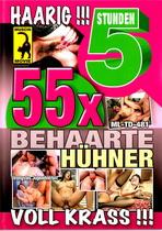 55 x Behaarte Hühner (5 Hours)