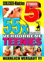 55 x Verdorbene Teenies (5 Hours)