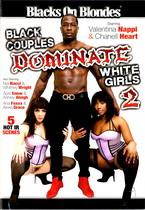 Black Couples Dominate White Girls 2