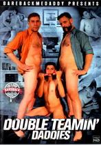 Double Teamin' Daddies