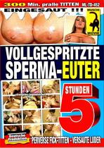 Vollgespritzte Sperma-Euter (5 Hours)