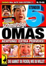 Schmutzige Omas (5 Hours)