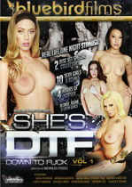 She's DTF Down To Fuck 1 (2 Dvds)