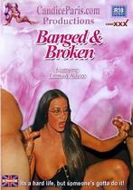 Banged & Broken
