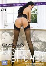 Gazzman's Dirty Bitches