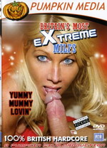 Britain's Most Extreme MILFs